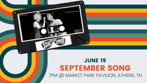 Sounds of Summer Music Festival - September Song
